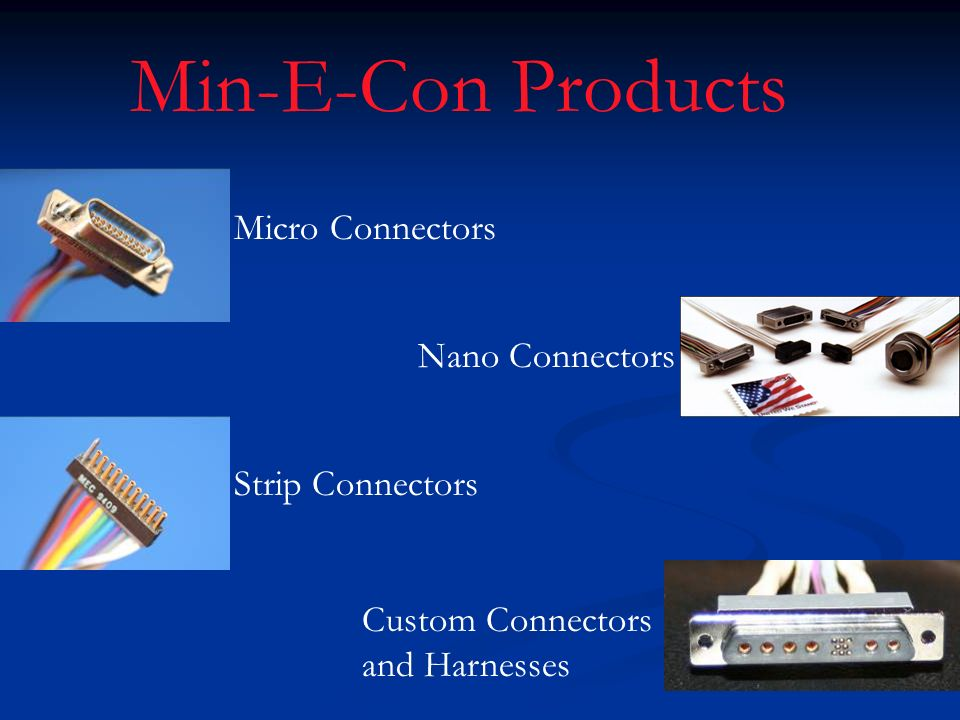 Min-E-Con Products Micro Connectors Nano Connectors Strip Connectors