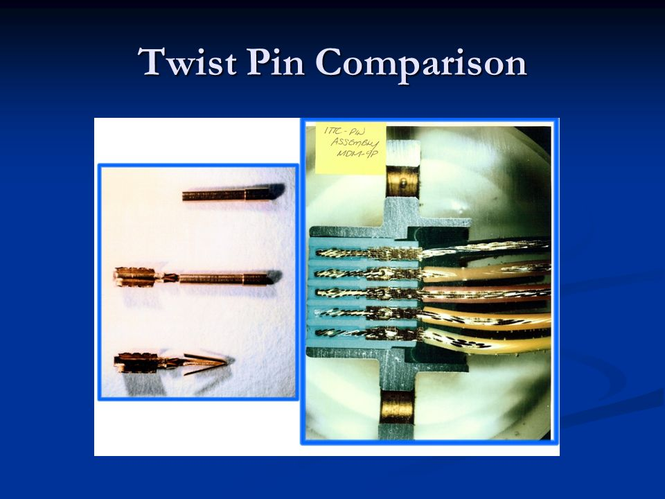 Twist Pin Comparison