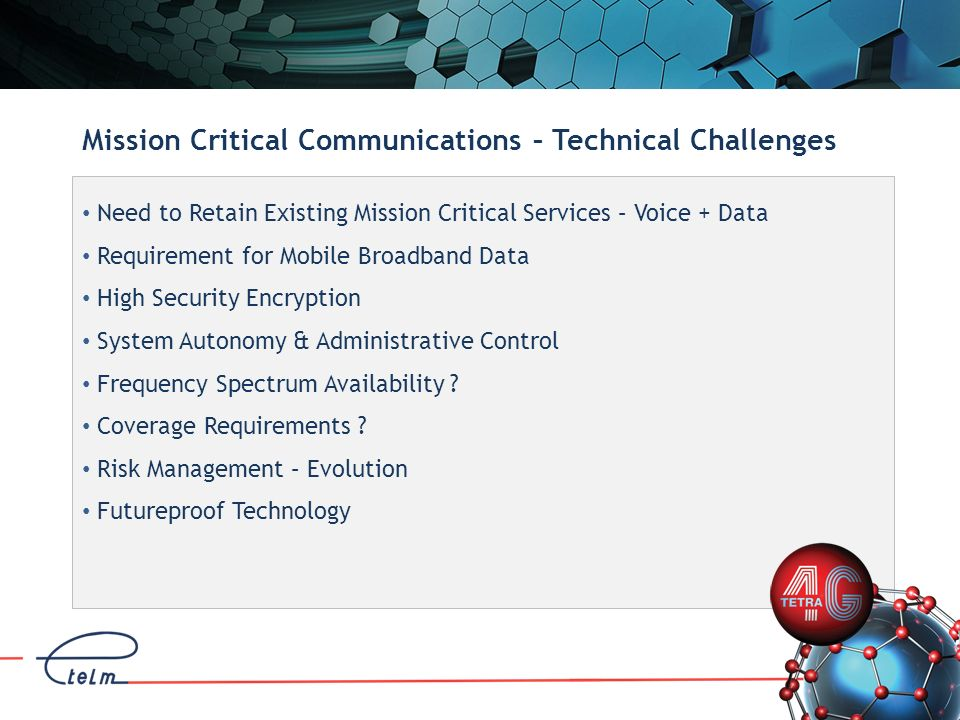 Mission Critical Communications – Technical Challenges