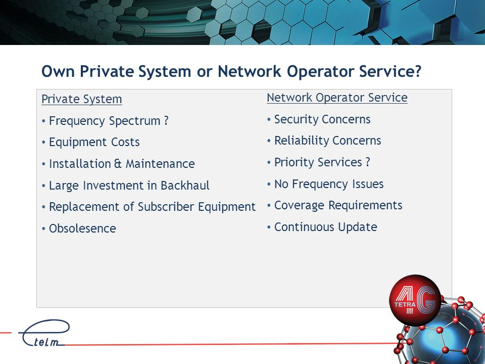 Own Private System or Network Operator Service