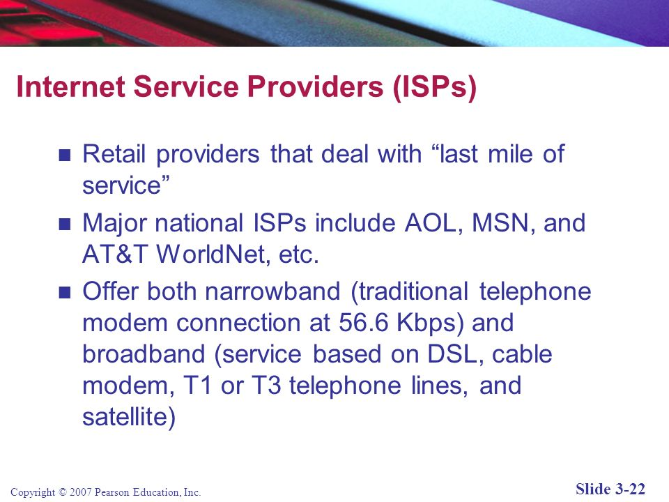 Internet Service Providers (ISPs)