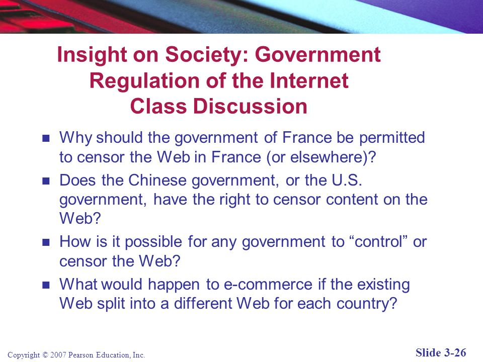 Insight on Society: Government Regulation of the Internet Class Discussion