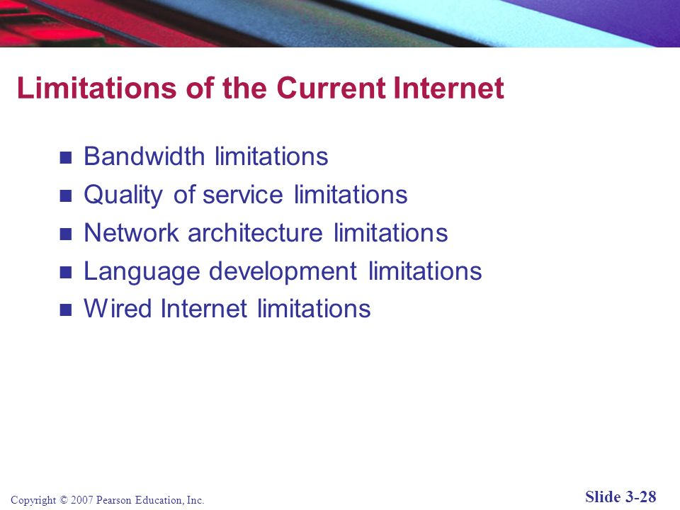 Limitations of the Current Internet