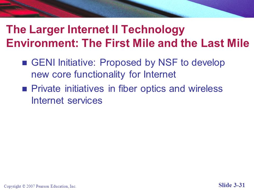 The Larger Internet II Technology Environment: The First Mile and the Last Mile