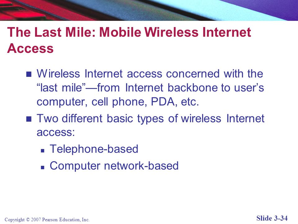 The Last Mile: Mobile Wireless Internet Access