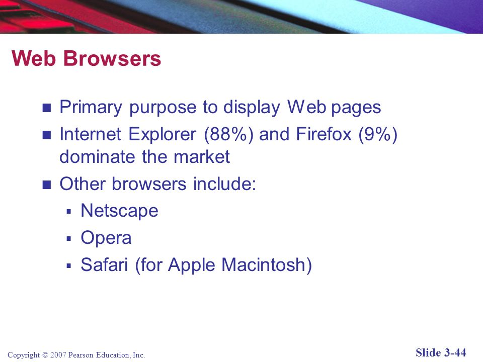 Web Browsers Primary purpose to display Web pages