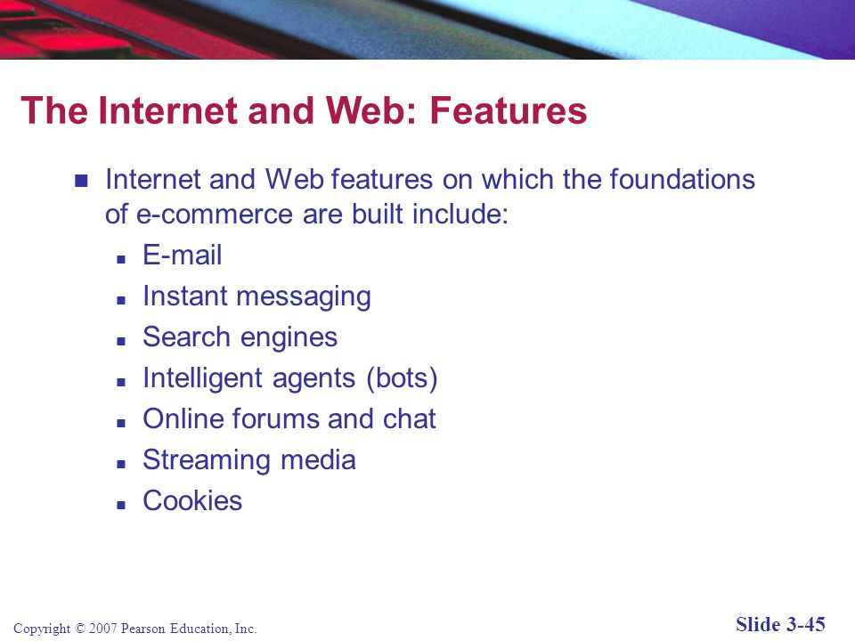 The Internet and Web: Features