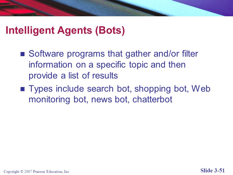 Intelligent Agents (Bots)