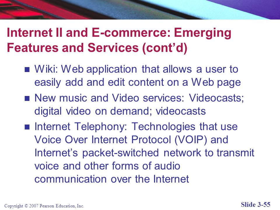 Internet II and E-commerce: Emerging Features and Services (cont'd)