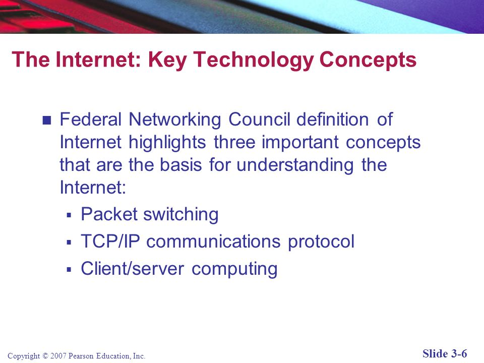 The Internet: Key Technology Concepts