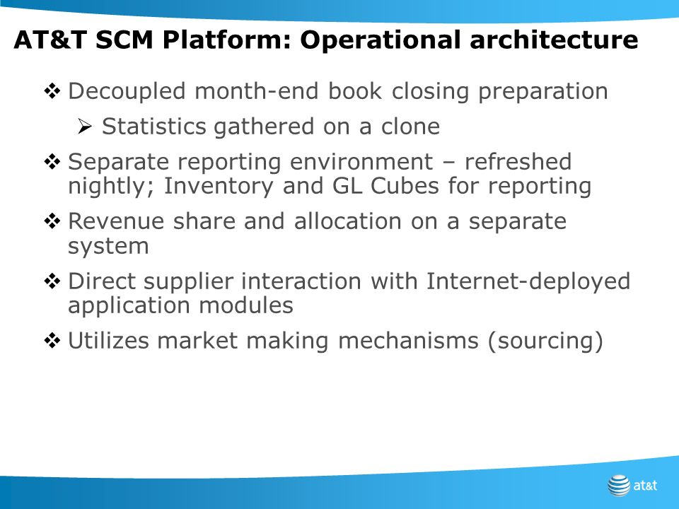 AT&T SCM Platform: Operational architecture
