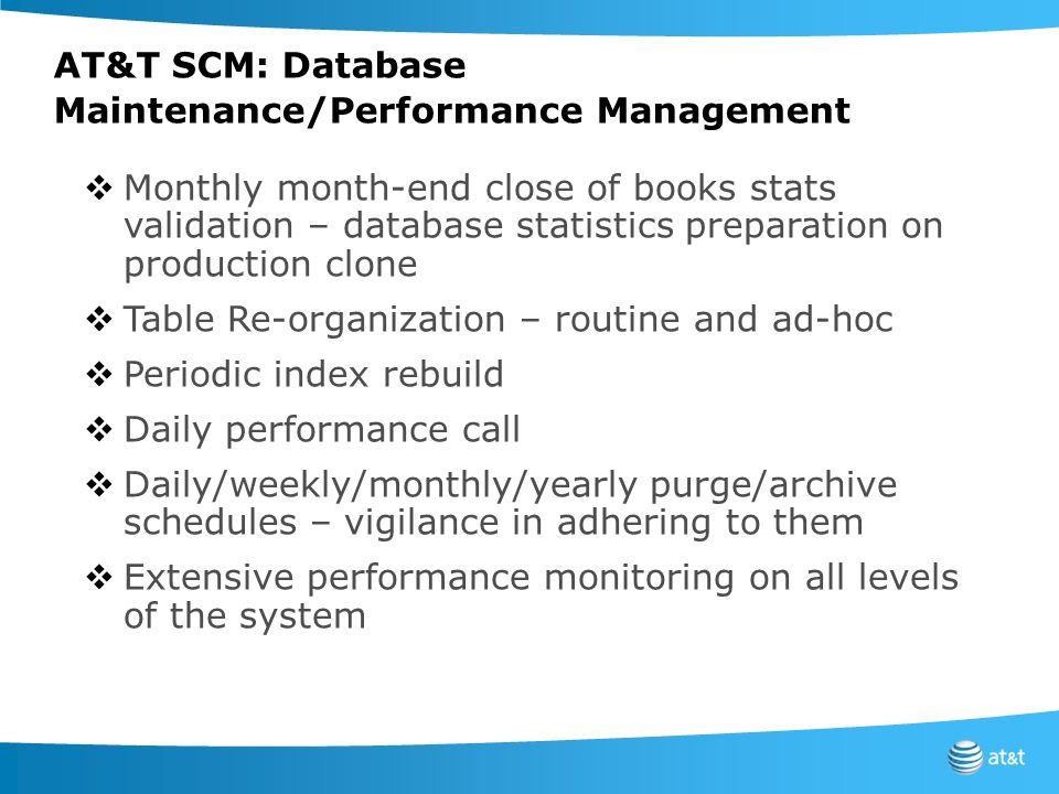 AT&T SCM: Database Maintenance/Performance Management