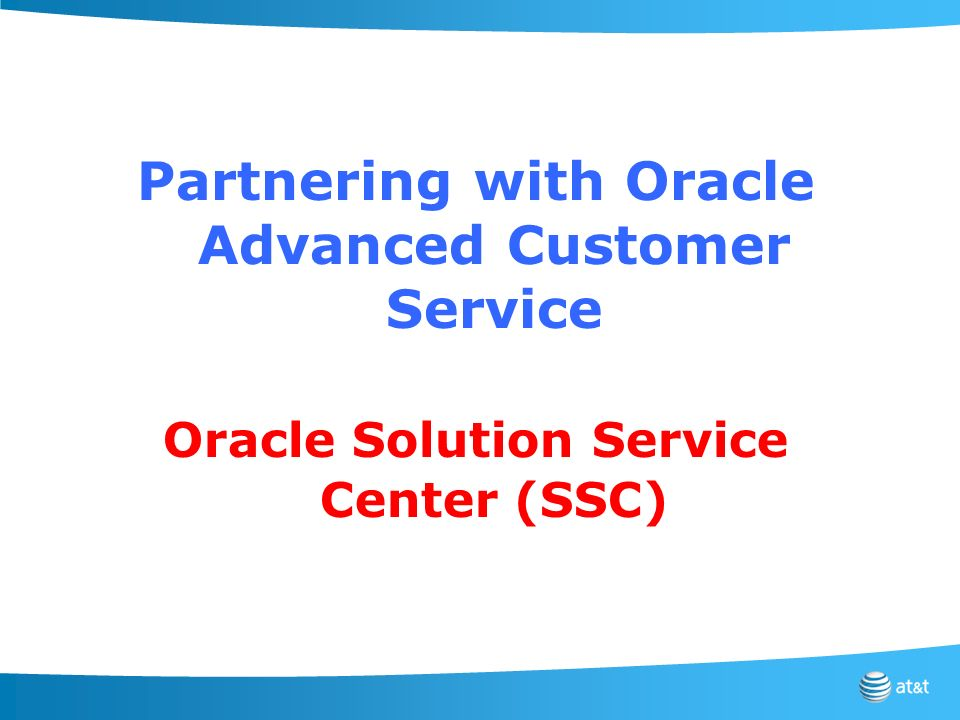 Partnering with Oracle Advanced Customer Service