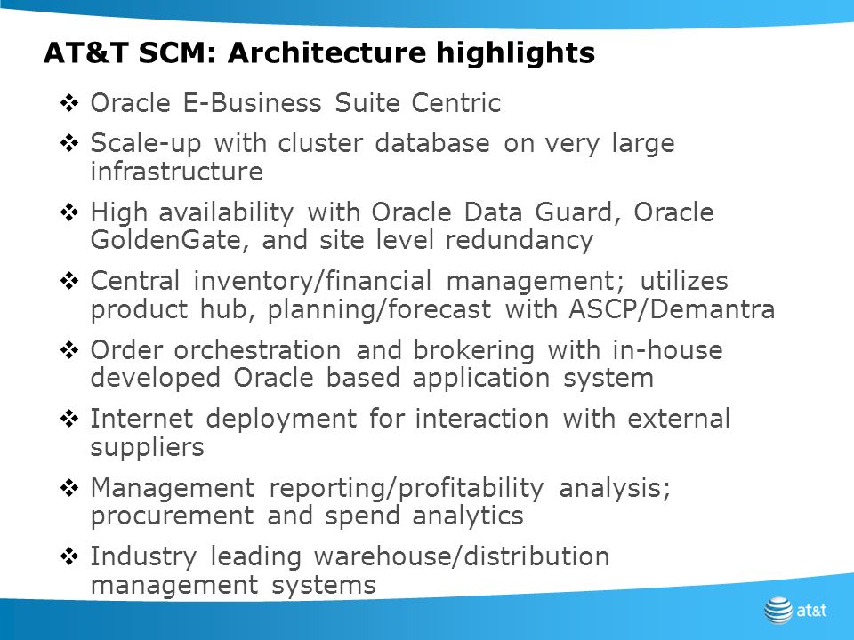 AT&T SCM: Architecture highlights