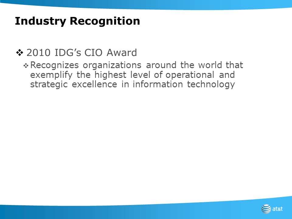 Industry Recognition 2010 IDG's CIO Award
