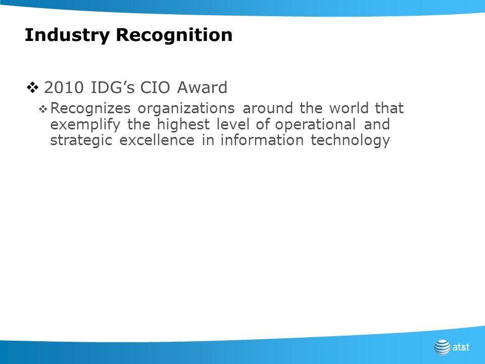Industry Recognition 2010 IDG's CIO Award