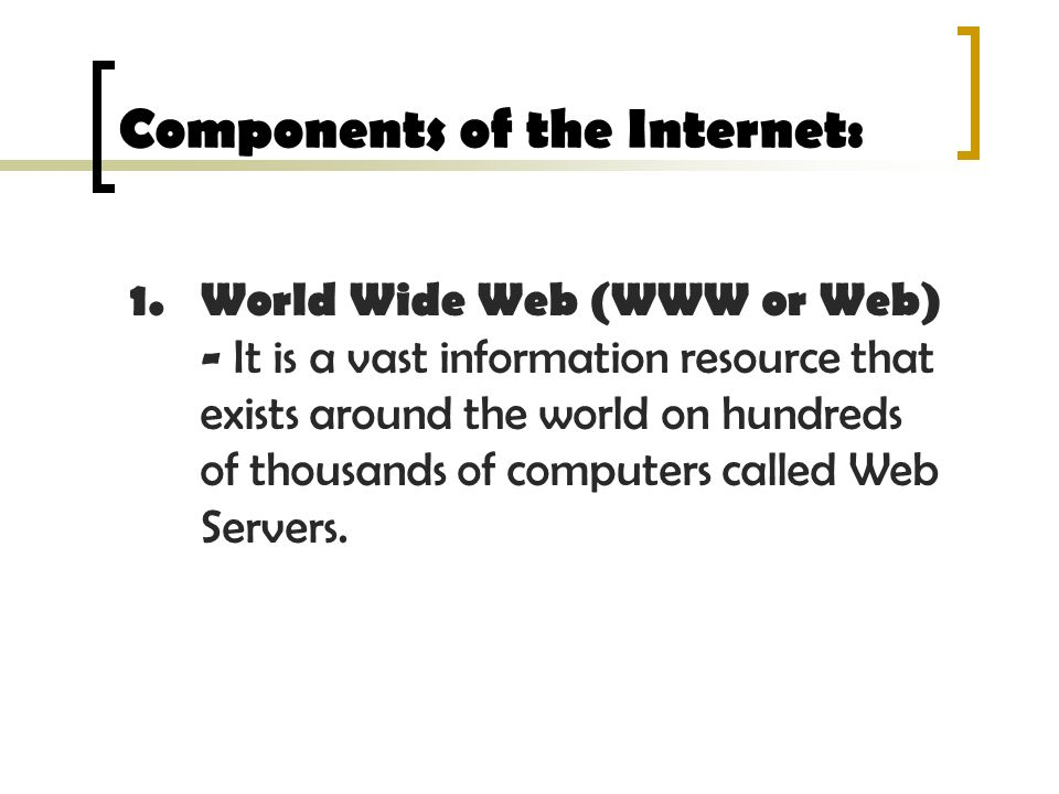 Components of the Internet: