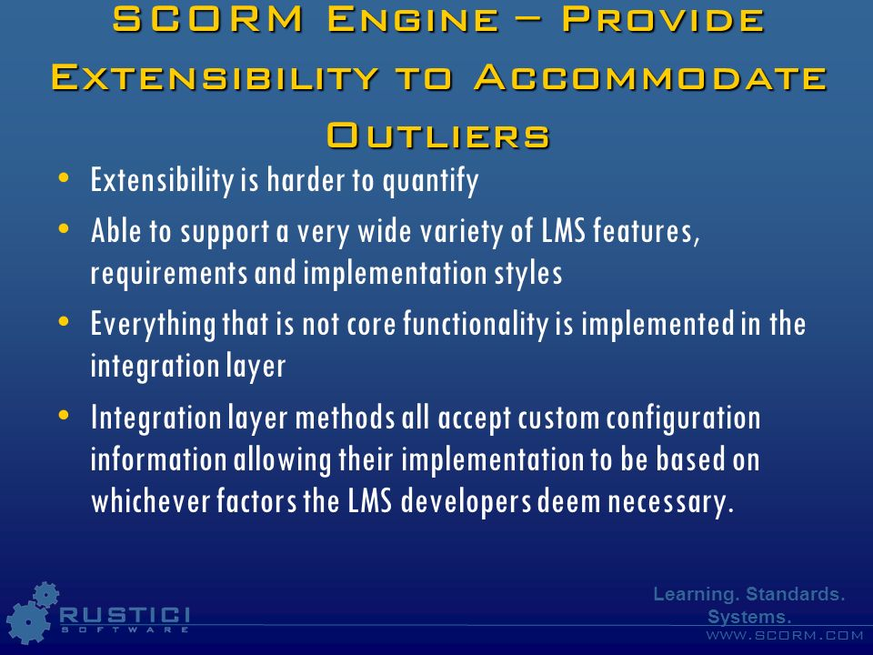 SCORM Engine – Provide Extensibility to Accommodate Outliers