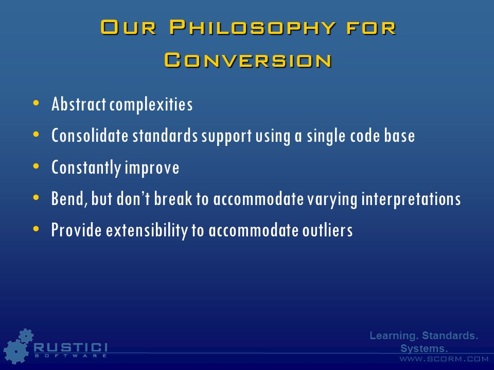 Our Philosophy for Conversion