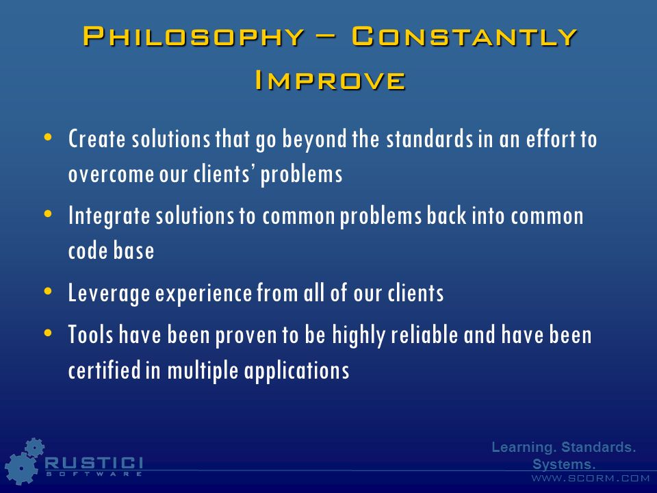 Philosophy – Constantly Improve