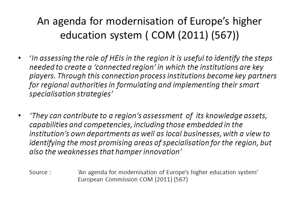 An agenda for modernisation of Europe's higher education system ( COM (2011) (567))