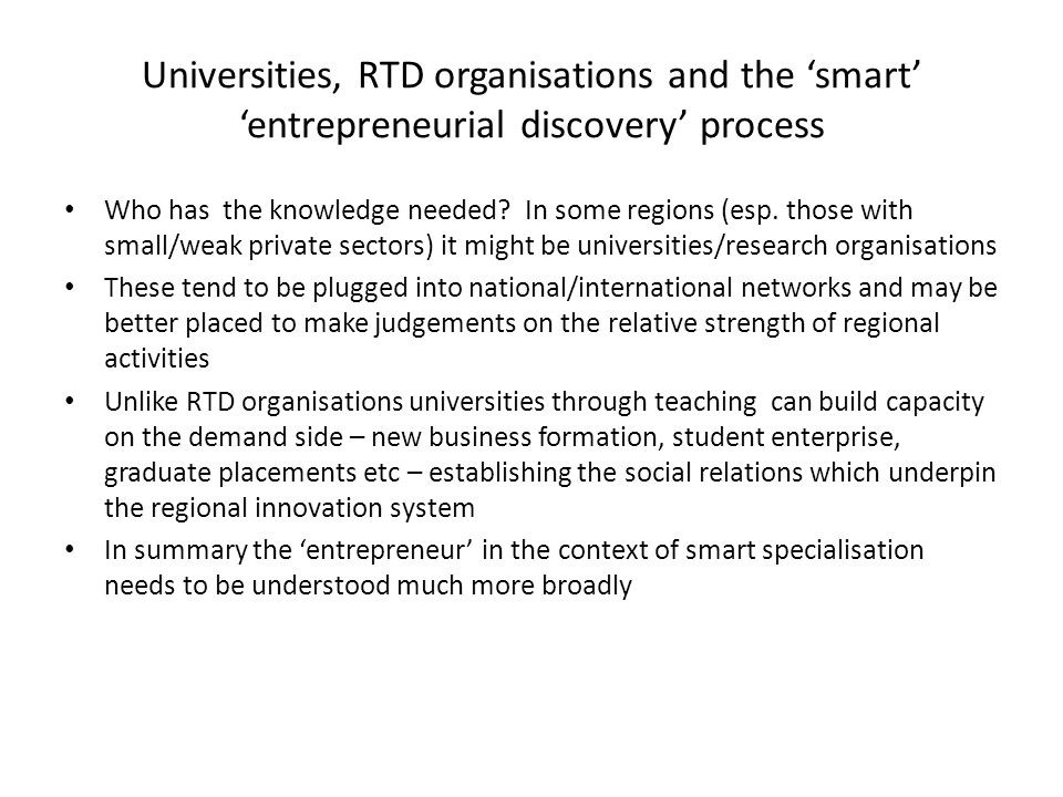 Universities, RTD organisations and the 'smart' 'entrepreneurial discovery' process
