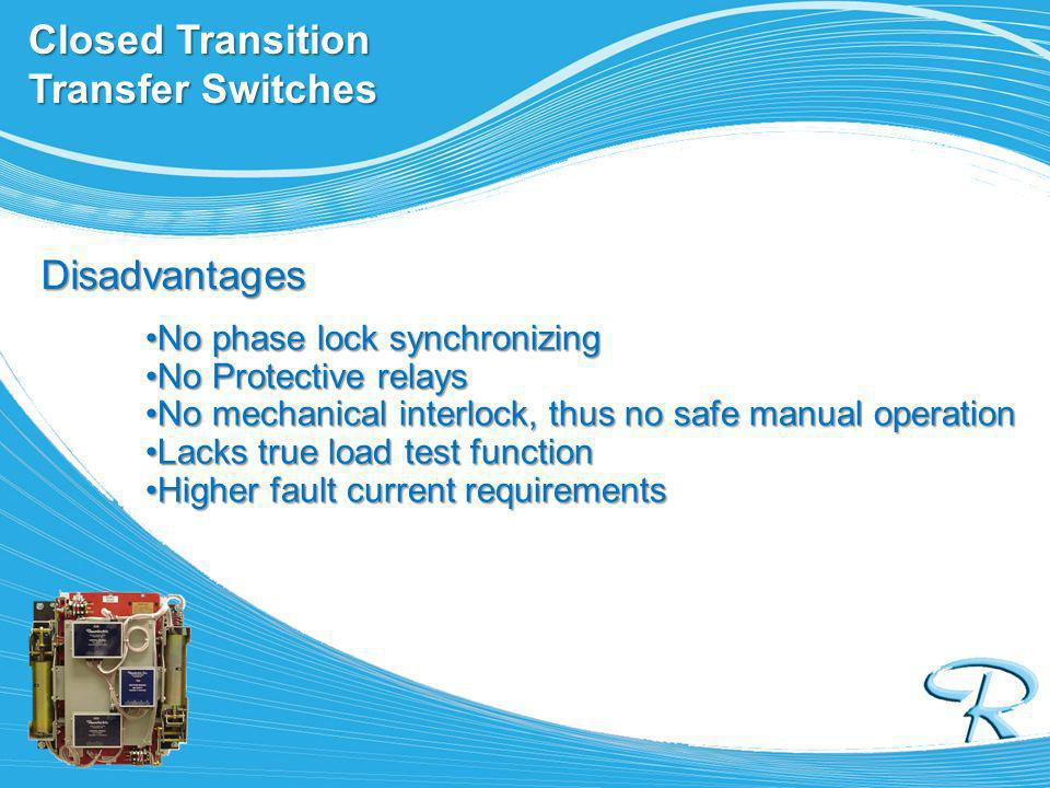 Closed Transition Transfer Switches
