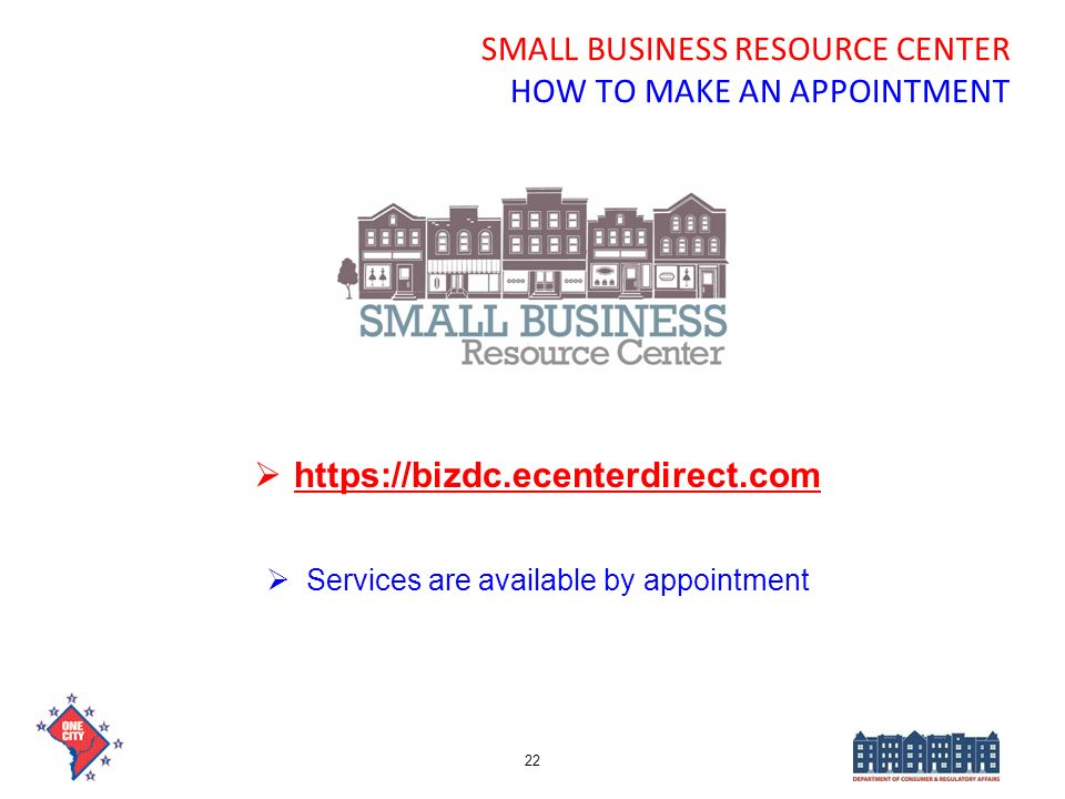 SMALL BUSINESS RESOURCE CENTER HOW TO MAKE AN APPOINTMENT