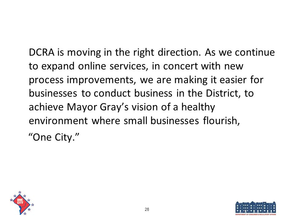 DCRA is moving in the right direction