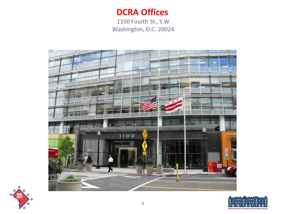 DCRA Offices 1100 Fourth St., S.W Washington, D.C