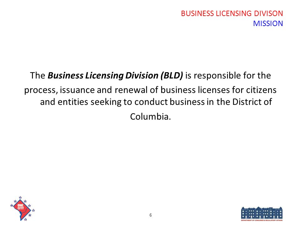 BUSINESS LICENSING DIVISON MISSION