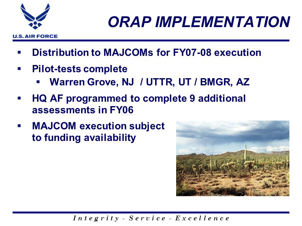 ORAP IMPLEMENTATION Distribution to MAJCOMs for FY07-08 execution