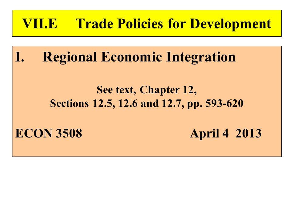 VII.E Trade Policies for Development