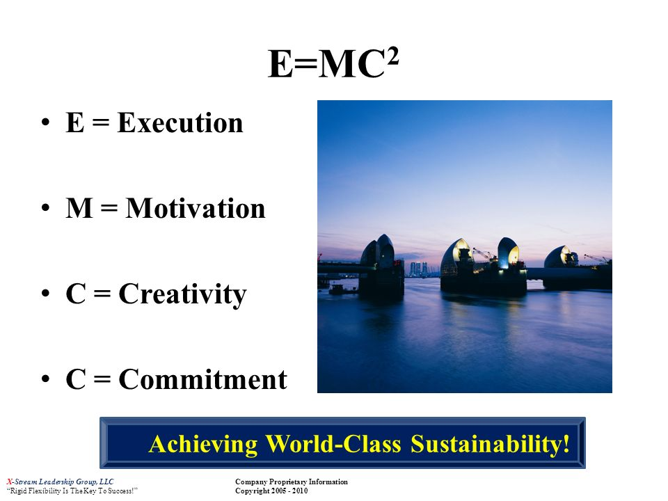 Achieving World-Class Sustainability!