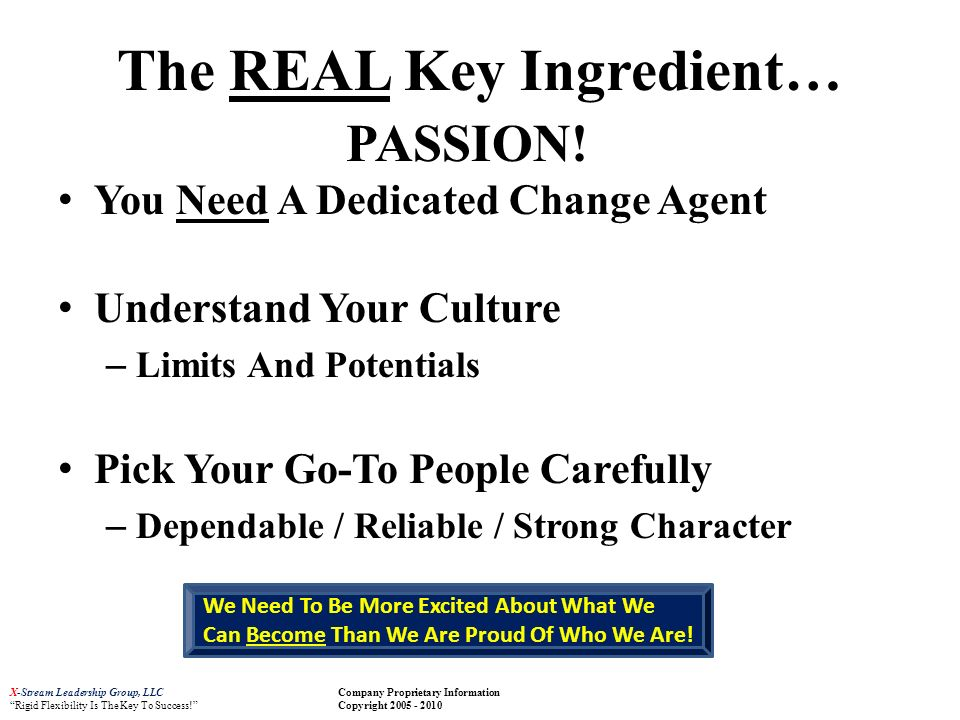 The REAL Key Ingredient…