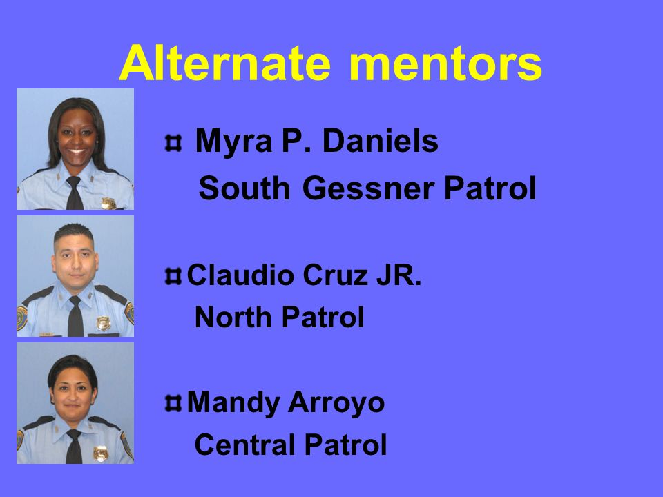 Alternate mentors South Gessner Patrol Myra P. Daniels