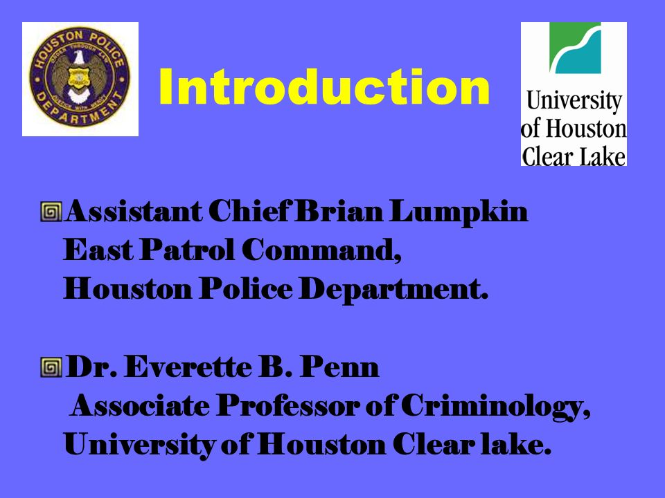 Introduction Assistant Chief Brian Lumpkin East Patrol Command,