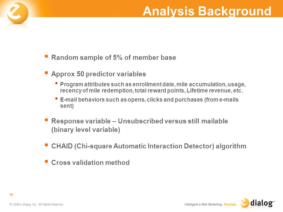 Analysis Background Random sample of 5% of member base