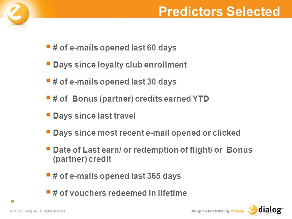 Predictors Selected # of e-mails opened last 60 days
