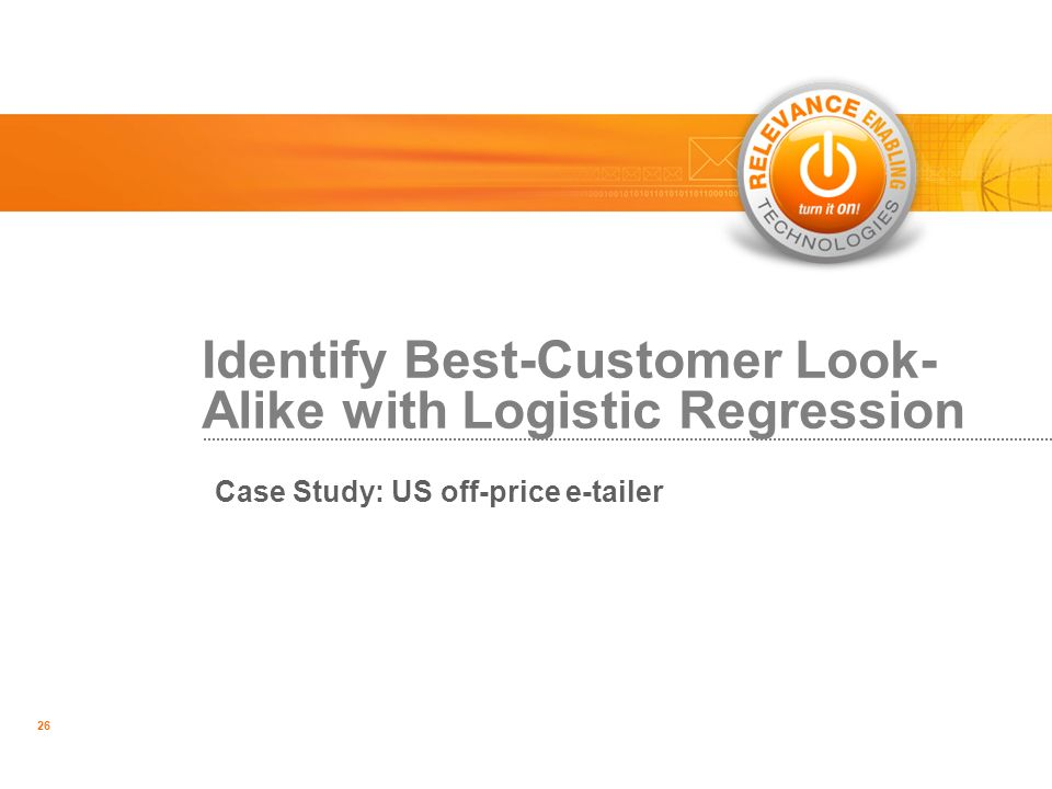 Identify Best-Customer Look-Alike with Logistic Regression