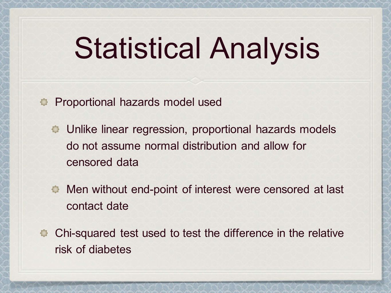 Statistical Analysis Proportional hazards model used