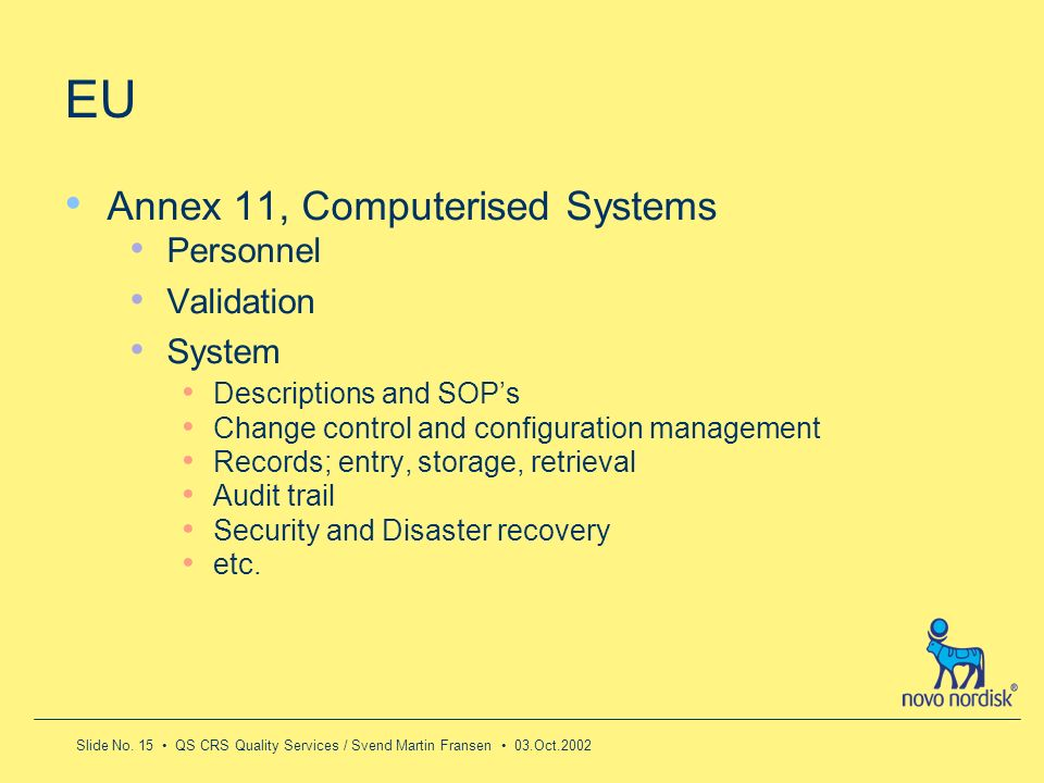 EU Annex 11, Computerised Systems Personnel Validation System