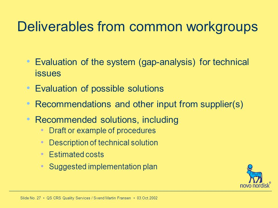 Deliverables from common workgroups