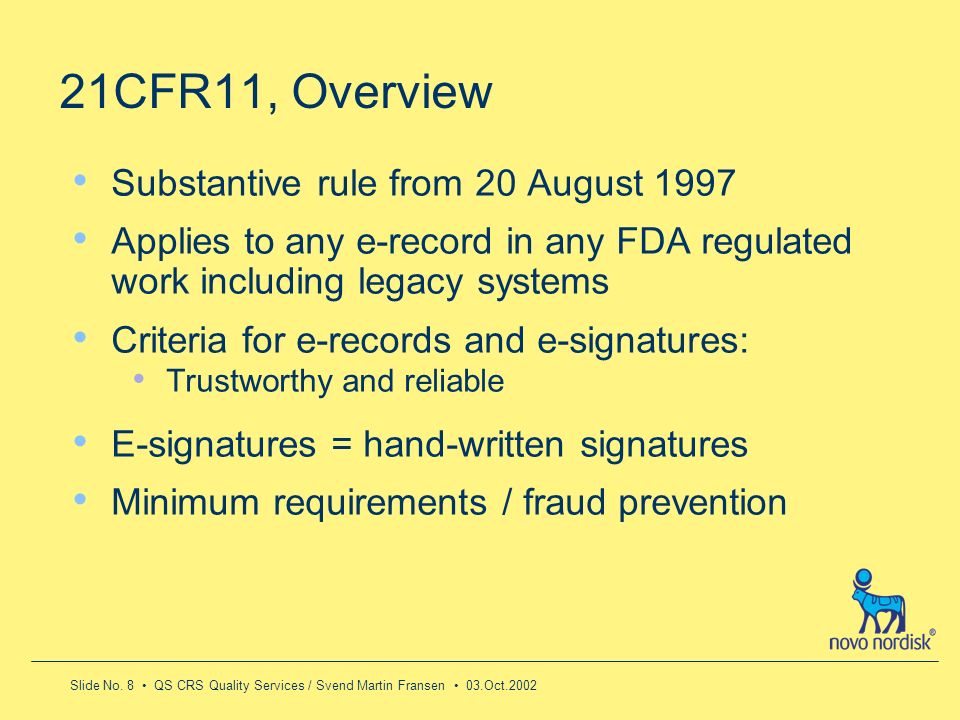 21CFR11, Overview Substantive rule from 20 August 1997