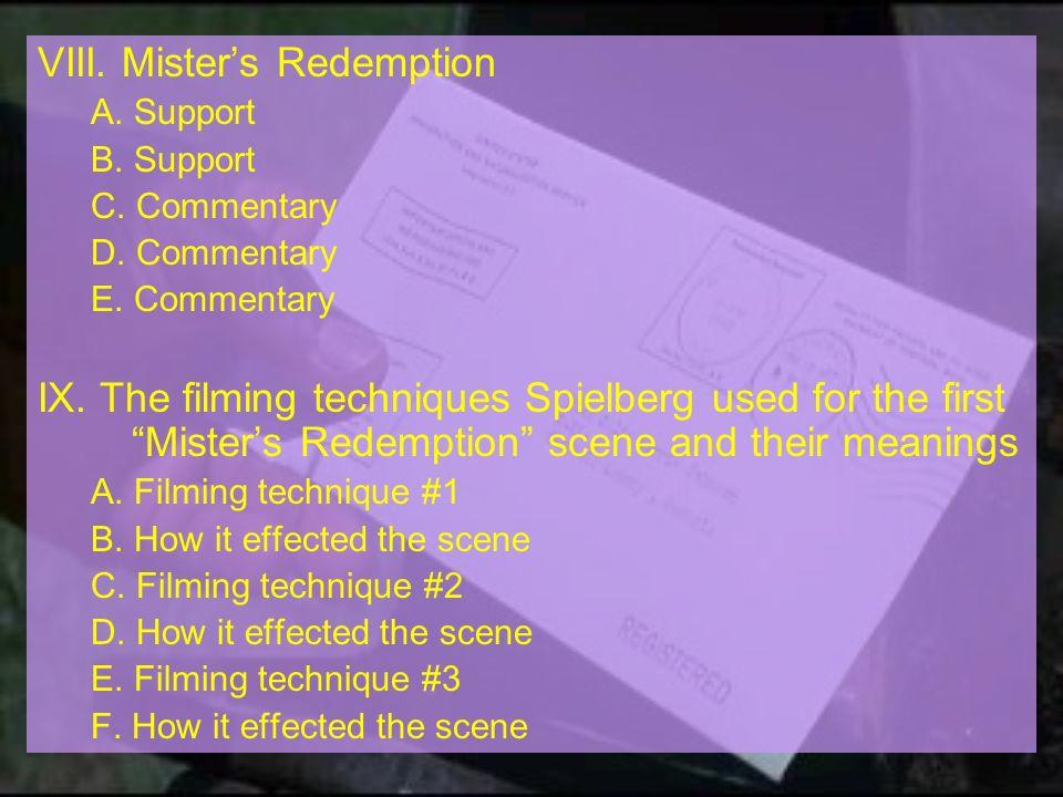 VIII. Mister's Redemption