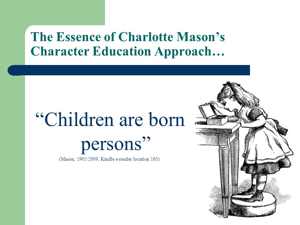 The Essence of Charlotte Mason's Character Education Approach…