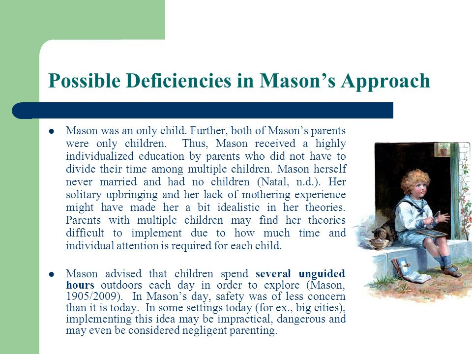 Possible Deficiencies in Mason's Approach