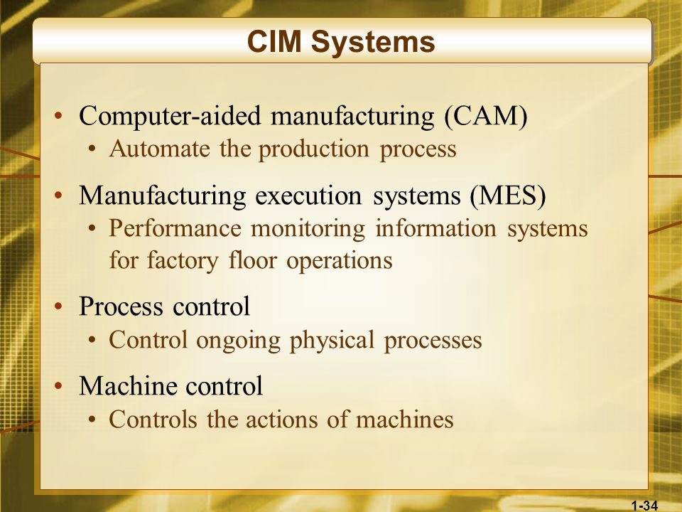 CIM Systems Computer-aided manufacturing (CAM)