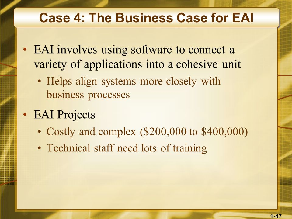Case 4: The Business Case for EAI