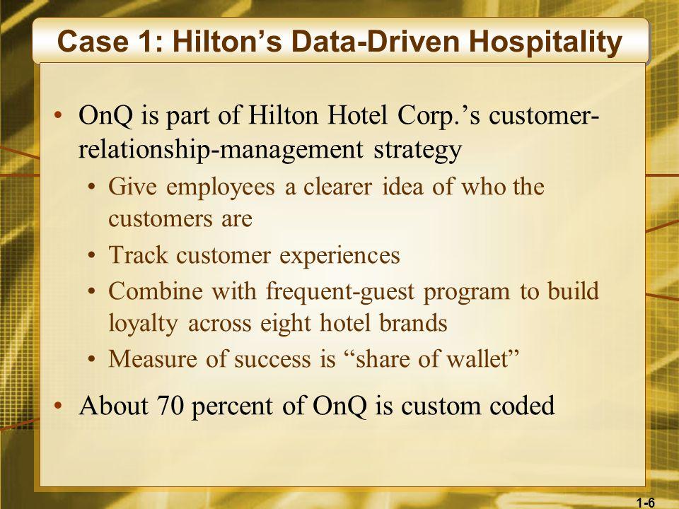 Case 1: Hilton's Data-Driven Hospitality